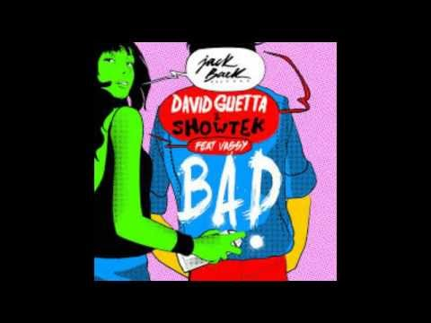 Bad - David Guetta & Showtek feat. Vassy (Schapi Remix)