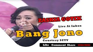 ZASKIA GOTIX [Bang Jono] Live At Inbox (03-12-2014) Courtesy SCTV