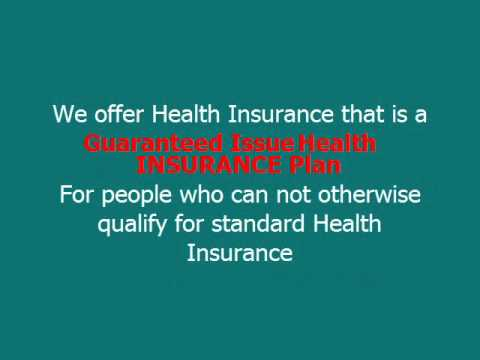 Guaranteed Issue Health Insurance