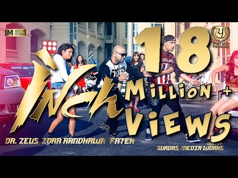 INCH - Zora Randhawa - Dr. Zeus Ft. Fateh || Panj-aab Records || Merci Records || New Song 2015