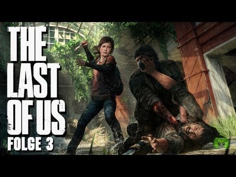 THE LAST OF US #3 - Lautloser Killer [FULL-HD] «» Let's Play The Last of Us