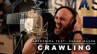Linkin Park - Crawling (Full cover by Andromida feat. Shaun Mason)