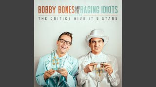 Bobby Bones & The Raging Idiots Red, White And Blue
