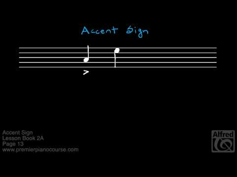 Lesson Book 2A, Page 13: Accent Sign Premier Piano Course