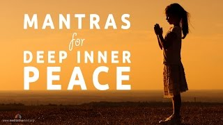 Mantras For Deep Inner Peace 8 Powerful Mantras