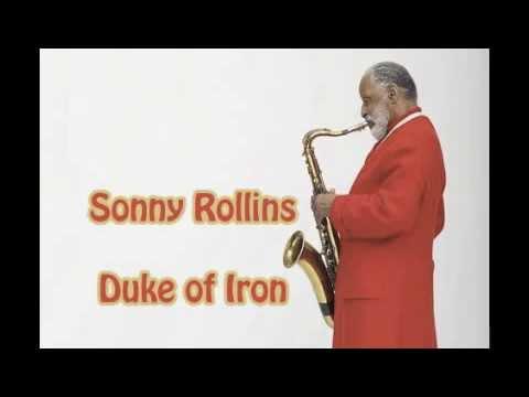 Duke of Iron - Sonny Rollins