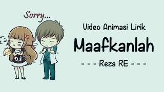 YANG PENTING HAPPY - Lirik Maafkanlah Reza RE ll Versi Animasi || Cinta Kita Memang Tak Sempurna