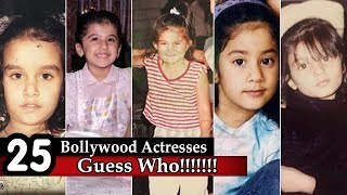 Guess The Bollywood Actress - 25 Bollywood Actresses | Can You Guess Them From Child Pictures |
