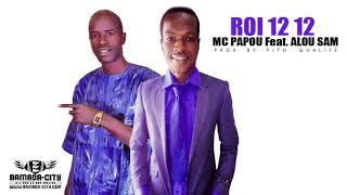 MC PAPOU Feat. ALOU SAM - ROI 12 12