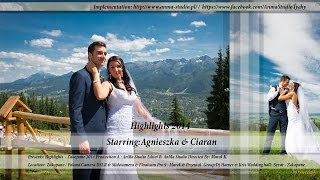 █▬█ █ ▀█▀ Agnieszka & Ciaran - Highlights - Zakopane/Poland- AnMa Studio - Video DSLR