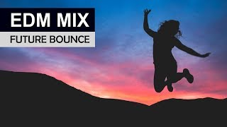EDM MIX 2018 - Future Bounce & Electro House Music