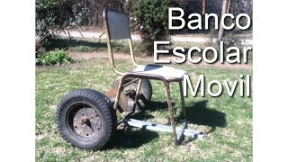 La Idea Mas loca del Mundo - Banco Escolar Movil 6.5hp || Parte 1