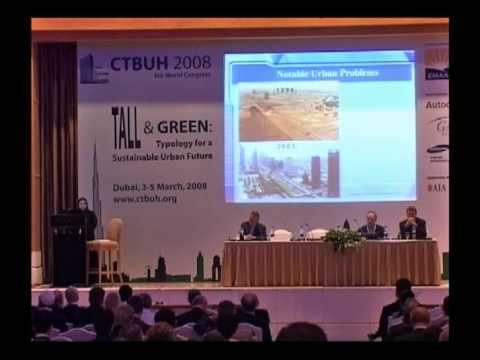 "CTBUH 2008 Dubai Congress - Habiba Al Marashi, ""From the Tallest to the Greenest"""