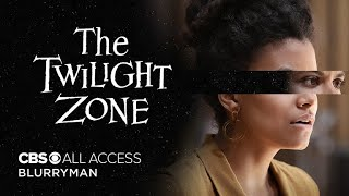 The Twilight Zone: Blurryman - Official Trailer | CBS All Access