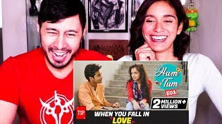 TSP | HUM TUM: WHEN YOU FALL IN LOVE | Reaction!