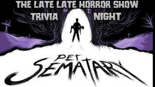PET SEMATARY 1989 STEPHEN KING TRIVIA NIGHT WITH/WILISCREDIA