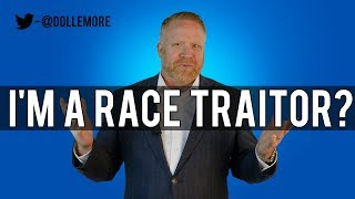 Am I A Race Traitor? A Response To Racists