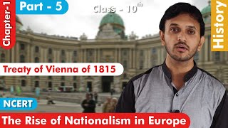 Class 10 I Treaty of Vienna of 1815 I The Rise of Nationalism in Europe I History I Chapter 1