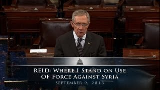 Reid: Where I Stand On Use Of Force Against The Syrian Regime