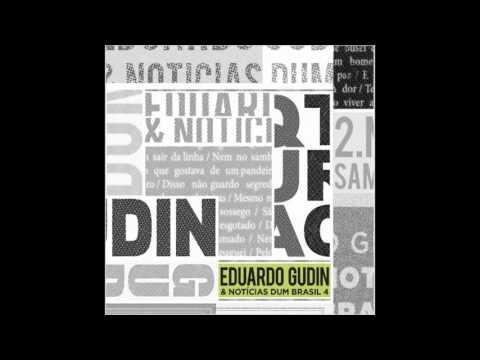 Eduardo Gudin & Notícias Dum Brasil 4 [2015]