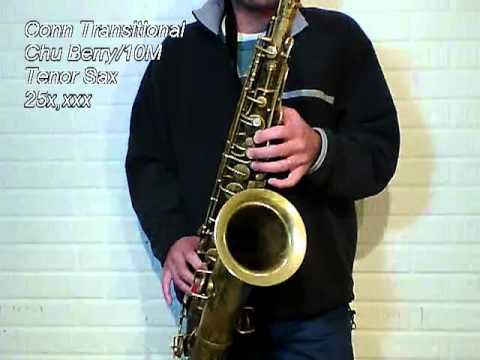 Conn Transitional Chu Berry-10M Tenor Sax 25x,xxx.mp4
