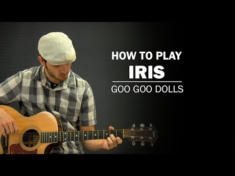 Iris (Goo Goo Dolls) | How To Play | Beginner Guitar Lesson