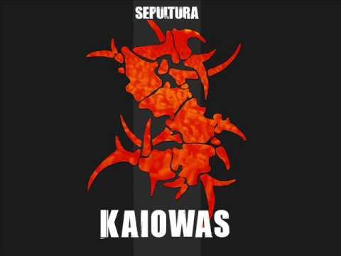 Sepultura - Kaiowas