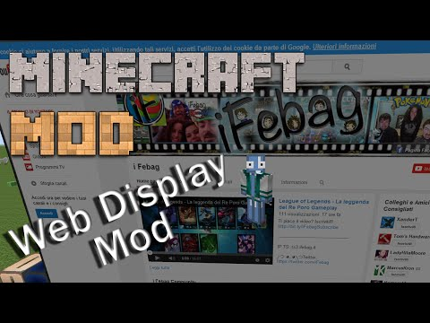 Minecraft Mods : Web Display Mod - 1.7.10 ITA