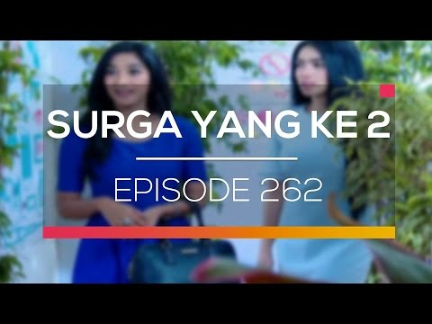 download lagu Surga Yang Ke 2 - Episode 262 gratis