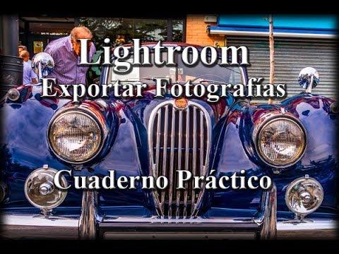 Lightroom 5: Exportar Fotografías