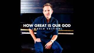 Baixar - Chris Tomlin E Fernandinho How Great Is Our God Mp4 Grátis