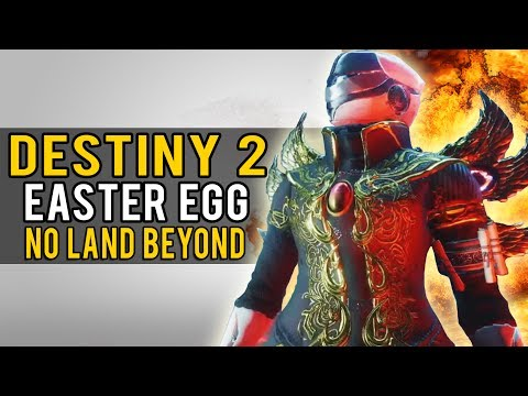 Destiny 2: EASTER EGG REVEALED, AND NEW NO LAND BEYOND!