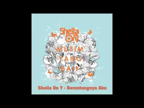 download lagu Sheila On 7 - Beruntungnya Aku gratis