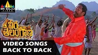 Veera - Veera Telangana Movie Full Video Songs Back to Back || R Narayana Murthy