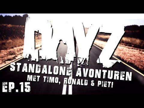 Dayz Standalone #15 - Met Timo. Ronald en Piet?