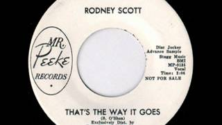 Rodney Scott - that's the way it goes