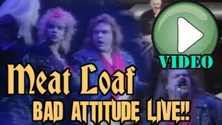 Watch Meat Loaf Bad Attitude video