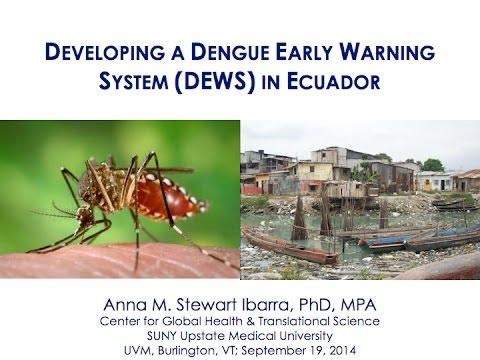Developing a dengue early warning system in coastal urban Ecuador