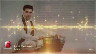 Farid Chakawak - Remix NEW AFGHAN SONG 2017 فرید چکاوک - ریمکس