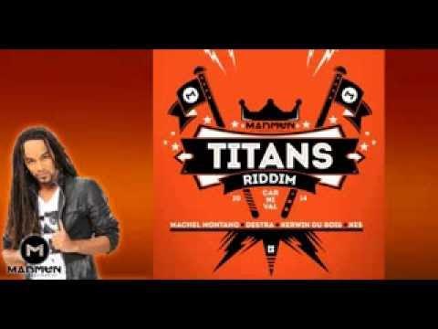 New Soca-Titans Riddim Mix (Kes, Destra, Machel Montano & Kerwin Du Bois)