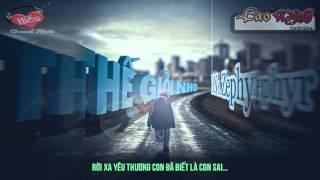Thế Giới Nhỏ - D N ft Zephyr [Video Lyric HD]