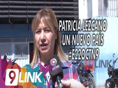 C9 - Patricia Lezcano Un Nuevo País #E22octN9 #EleccionesArgentina