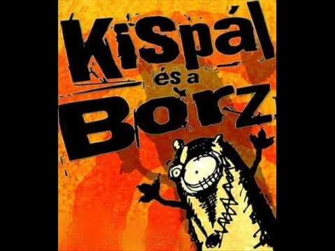Kispal Es A Borz - Csillag Vagy Fecske