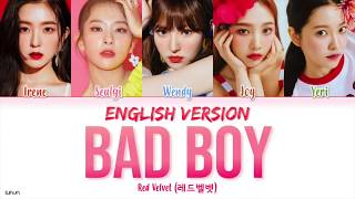 Red Velvet (레드벨벳) - 'Bad Boy (English Version)' LYRICS [ENG COLOR CODED] 가사