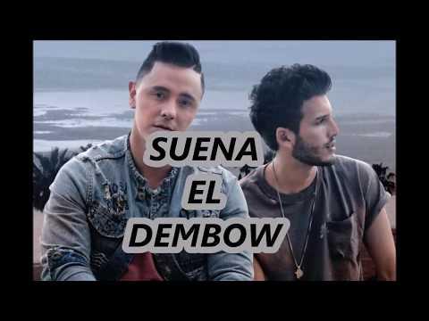 Joey Montana, Sebastián Yatra - Suena El Dembow (Letra)