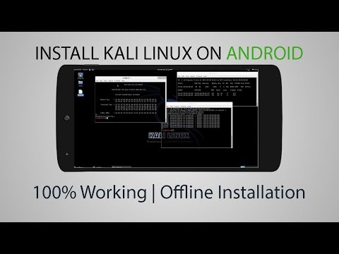 How To Install Kali Linux On Android - With out Internet