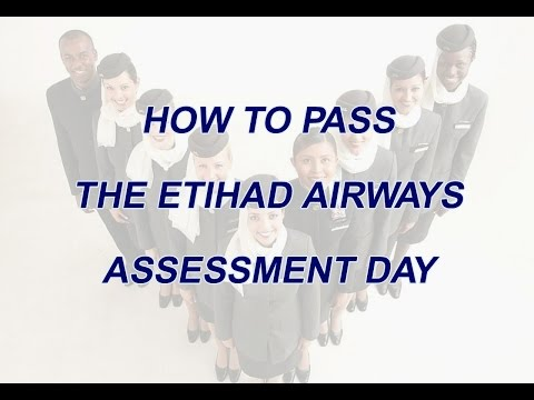 How to pass the Etihad Airways Assessment Day