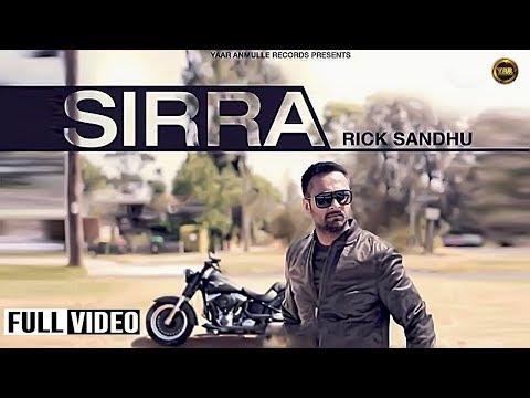 RICK SANDHU || SIRRA || FULL OFFICIAL VIDEO 2014 || YAAR ANMULLE...