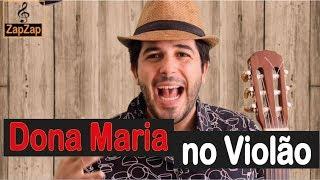 download musica Dona Maria- Thiago Brava- Aula de violão