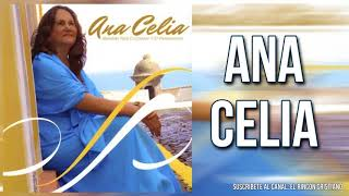 Ana Celia - Juventud Que Se Vas
